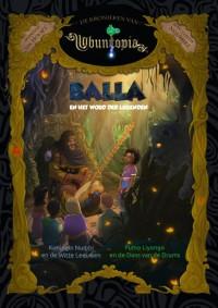 Balla en het Woud der Legenden