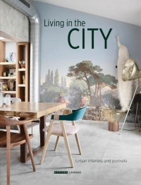Living in the city - Eigen huis en interieur