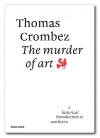 The murder of art