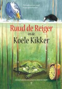 Ruud de Reiger en de Koele Kikker