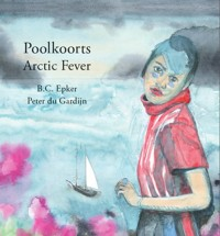 Poolkoorts / Arctic Fever