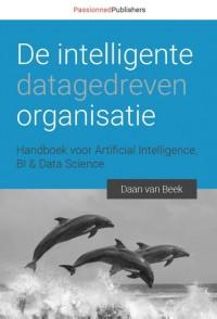 De intelligente, datagedreven organisatie