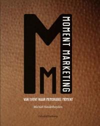 Moment Marketing-Van event naar memorabel moment