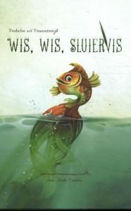 Wis, wis Sluiervis