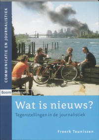 Wat is nieuws? - Tegenstellingen in de journalistiek