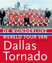 De Wonderlijke Wereldtour van Dallas Tornado