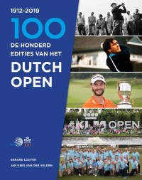 De honderdste editie van het Dutch Open