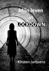 Mijn leven in lockdown