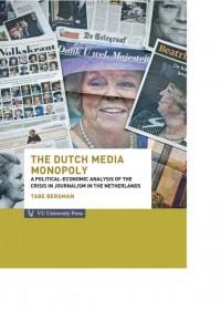 The Dutch media monopoly