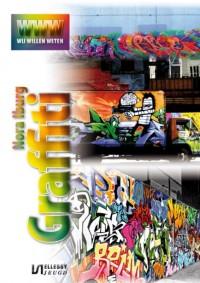 Wij willen weten Graffiti