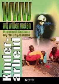 Wij willen weten Kinderarbeid