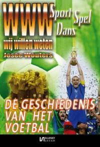 WWW-Sport, spel & dans De geschiedenis van het voetbal
