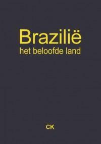 Brazilië, het beloofde land
