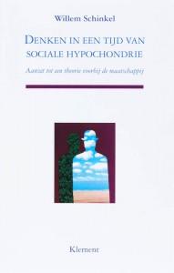 Denken in een tijd van sociale hypochondrie