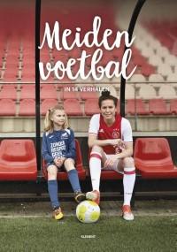 Meidenvoetbal in 14 verhalen