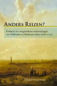Anders reizen? Evoluties in vroegmoderne reiservaringen van Hollandse en Brabantse elites (1600-1750)