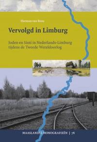 Vervolgd in Limburg. Joden en Sinti in Nederlands-Limburg tijdens de Tweede Wereldoorlog
