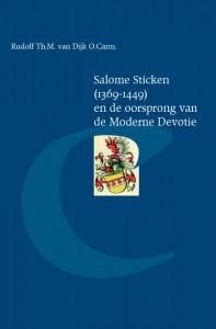 Salome Sticken (1369-1449) en de oorsprong van de Moderne Devotie