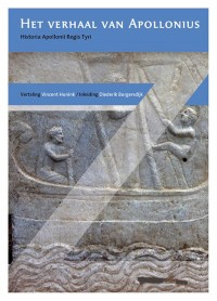 Het verhaal van Apollonius. Historia Apolloni Regis Tyri