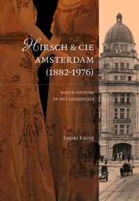 Hirsch & Cie. in Amsterdam (1882-1976)