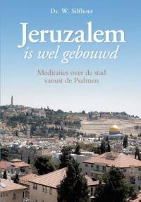 Jeruzalem is wel gebouwd