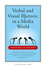 Rhetoric in Society Verbal and visual rhetoric in a media world