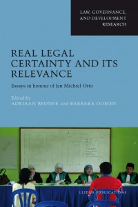 Real Legal Certainty and its Relevance