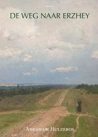 De weg naar Erzhey