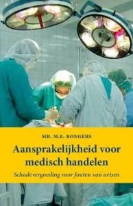 Aansprakelijkheid voor medisch handelen