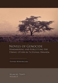 Memory Traps Novels of genocide