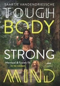 Tough Body Strong Mind