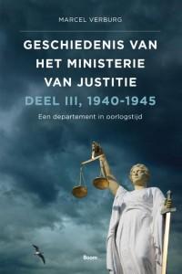 Geschiedenis van het Ministerie van Justitie 1940-1945 - Een departement in oorlogstijd