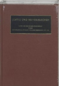 Justiz und NS-Verbrechen sammlung Deutscher Strafurteile wegen nationalsozialistischer Tötungsverbrechen 1945-1999 Band XLVI