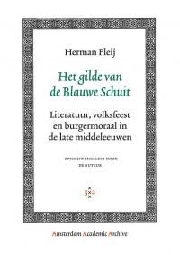 Amsterdam Academic Archive Het gilde van de Blauwe Schuit
