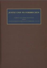 Justiz und NS-Verbrechen Justiz und NS-Verbrechen Band 21