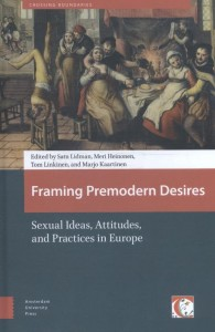 Framing premodern desires