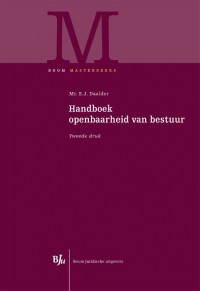 Boom Masterreeks Handboek openbaarheid van bestuur