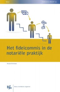 NILG - Familie en recht Het fideicommis in de notariële praktijk