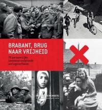 Brabant, brug naar de vrijheid