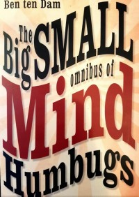 The Big Small Omnibus of Mindhumbugs