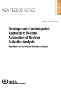 Development of an Integrated Approach to Routine Automation of Neutron Activation Analysis