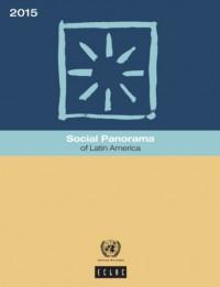 Social Panorama of Latin America 2015