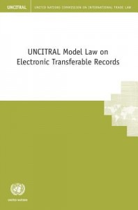 Uncitral Model Law on Electronic Transferable Records