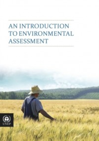 An Introduction to Environmental Assessment