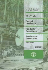 Yearbook of Forest Products 2008/ Annuaire des produits forestiers 2008/ Anuario de productos forestales 2008