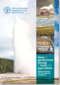 Uses of geothermal energy in food and agriculture