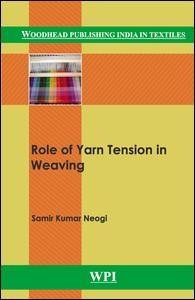 Role of Yarn Tension in Weaving