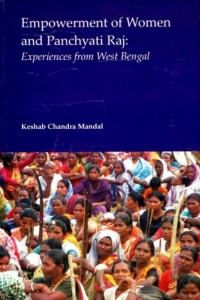 Empowerment of Women and Panchayati Raj: Experiences from We