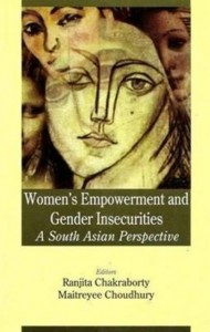 Women's Empowerment and Gender Insecurities: a South-Asian P