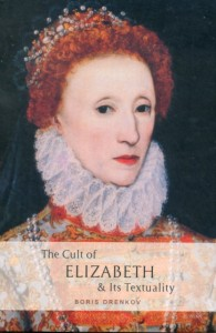 The Cult of Elizabeth & Its Textuality